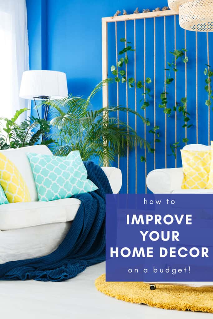 Improve your home decor on a budget cover photo & pin