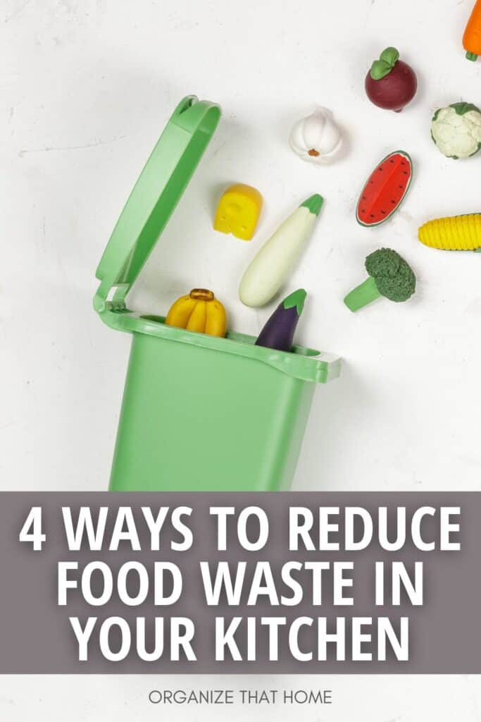 trash can with food coming out of it and text 4 ways to reduce food waste in your kitchen