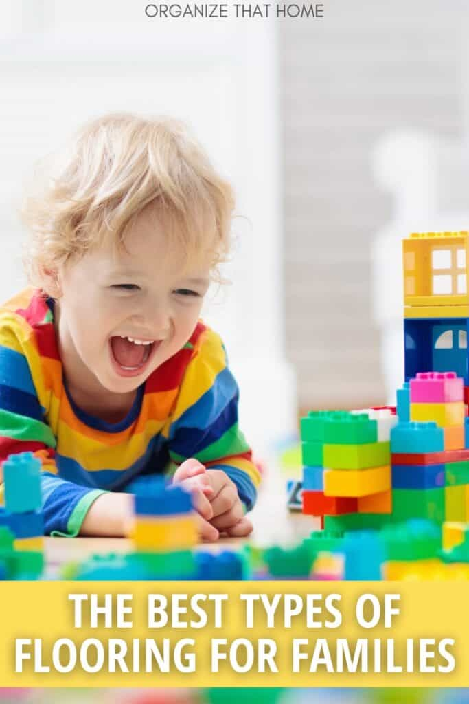 little boy laughing playing on the floor with text The Vest Types of Flooring for Families