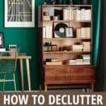 decluttered bookshelf with text How to Declutter Your Bookshelves and keep them that way