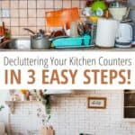 image collage of before and after kitchen counter decluttering