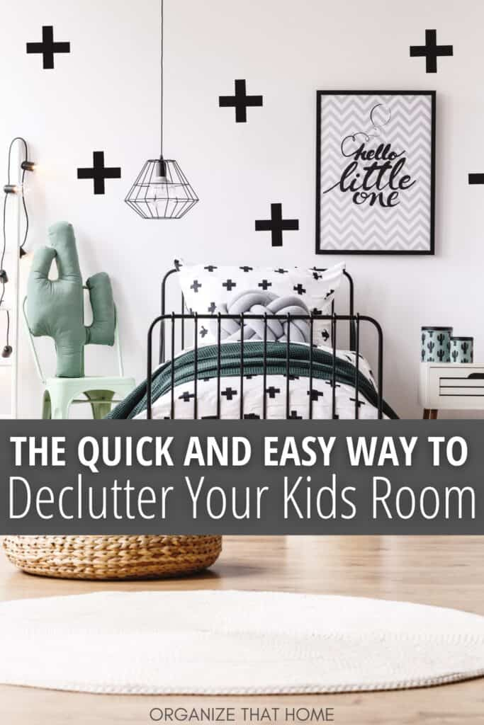 bedroom decorated with cactus decor with text The quick and Easy Way to Declutter Your Kid's Room